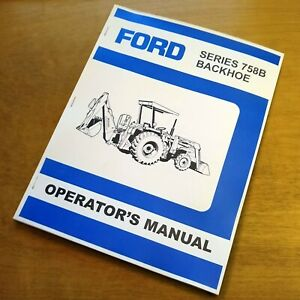 Ford 758b Backhoe Operator s Owners Book Guide Manual 1920 2120 New Holland