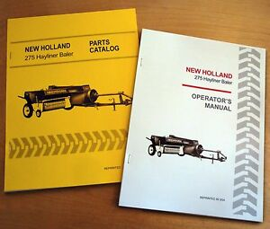 New Holland 275 Hayliner Baler Operator s And Parts Manual Catalog Book Nh