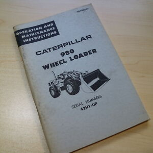 Cat Caterpillar 980 Wheel Loader Owner Operation Operator Guide Manual Book 42h