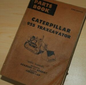 Cat Caterpillar 955 Traxcavator Parts Manual Book Track Crawler Front End Loader