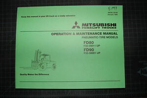 Mitsubishi caterpillar Fd80 Fd90 Forklift Operation Operator Maintenance Manual