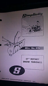 Genuine Simplicity 27 Rotary Snow Thrower No 476 Owner s Manual