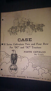 Genuine Case H Series Cultivators Two And Four Row Parts Catalog C460