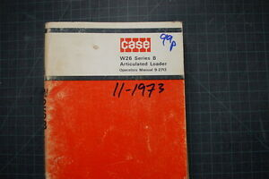Case W26 B Loader Operation Maintenance Manual Shop Operator Book Wheel Pay 1973