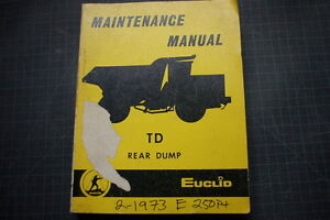 Euclid Td Rear Dump Truck Service maintenance Manual Owner Repair Overhaul Shop
