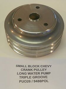 Chevy Small Block Crank Pulley Triple Groove Aluminum Long Water Pump 3 Groove