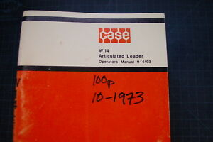 Case W14 Wheel Loader Operation Maintenance Manual Operator Book Pay 1973 Art