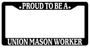 Black License Plate Frame Proud To Be A Union Mason Worker Auto Accessory