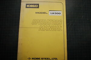 Kobelco Lk500 Wheel Loader Operation Maintenance Manual Operator Rubber Tire Pay