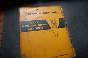 Case W26 Wheel Loader Service Manual Repair Overhaul Shop Rubber Tire Pay Book