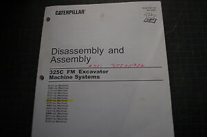 Caterpillar 325c Excavator Trackhoe Disassembly Assembly Service Manual Repair