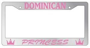 Chrome Metal License Plate Frame Dominican Princess Auto Accessory