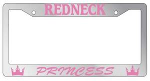 Chrome Metal License Plate Frame Redneck Princess Auto Accessory