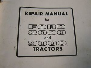 Oem Ford Tractor 8000 9000 1969 Service Shop Repair Manual Lots More Listed