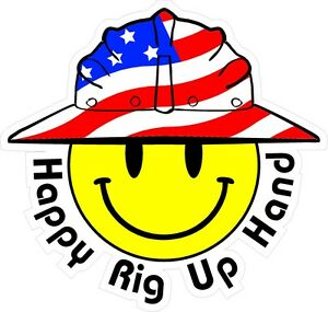 3 Happy Rig Up Hand Smiley Usa Hardhat Oilfield Helmet Toolbox Sticker H887