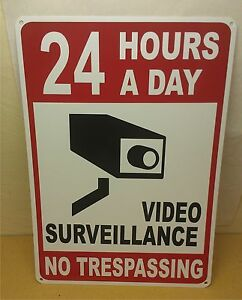Lot Of 2 24 Hour Video Surveillance No Trespassing12 X 18 Security Sign