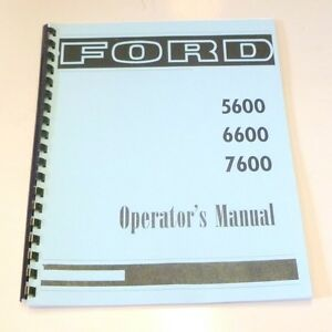 Ford 5600 6600 7600 Tractor Owners Operators Manual By Jensales