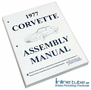 1977 Chevrolet Corvette Factory Assembly Rebuild Instruction Manual Book