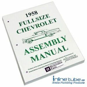 1958 Chevrolet Chevy Bel Air Factory Assembly Rebuild Instruction Manual Book
