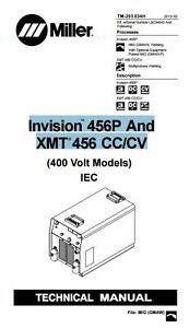 Miller Invision 456p And Xmt 456 Cc cv Technical Manual Lb234643 Zz222222