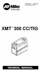 Miller Xmt 300 Cc cv Technical Manual Kd414913 Zz222222