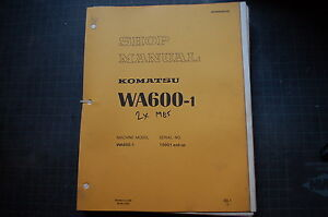 Komatsu Wa600 Front End Wheel Loader Service Repair Rubber Tire Shop Manual 1985