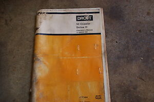 Drott Case 50d Crawler Dozer Tractor Owner Operator Operation Maintenance Manual