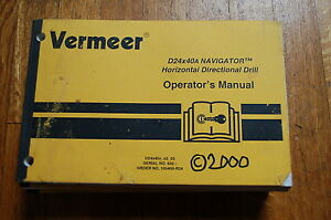 Vermeer D24x40a Directional Drill Owner Operator Operation Manual Book Guide