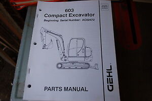 Gehl 603 Excavator Trackhoe Track Crawler Parts Manual Book Catalog Spare Owner