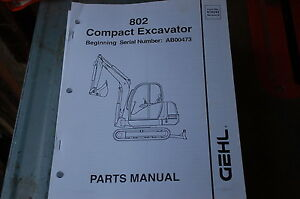 Gehl 802 Compact Excavator Trackhoe Crawler Parts Manual Book Catalog List Spare