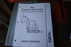 Gehl 803 Mini Excavator Trackhoe Crawler Parts Manual Book Catalog List Spare