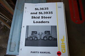 Gehl Sl3635 Sl3935 Mini Wheel Skid Steer Loader Parts Manual Book Catalog Spare