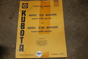 Kubota 619b 629 Backhoe Owner Operator Operation Maintenance Parts Manual Book