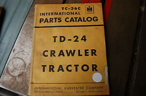 Ih International Td24 Tractor Dozer Crawler Parts Manual Book Catalog List Spare