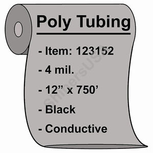 4 Mil Black Conductive Poly Tubing 12 x750 Heat Sealable 123152