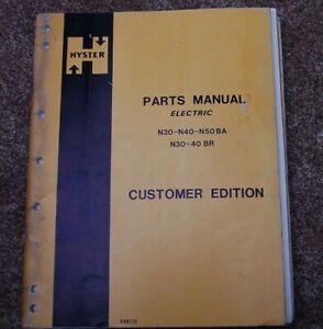 Hyster N30 N40 N50 Ba Br Electric Forklift Parts Manual Book Catalog List Spare