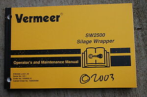 Vermeer Sw2500 Silage Wrapper Owner Operator Operation Maintenance Manual Book