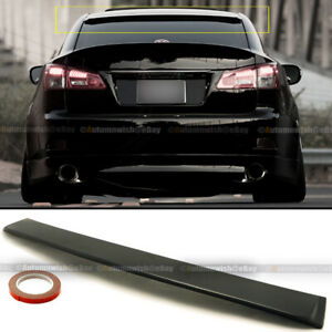 For 06 13 Is250 Is350 Jdm Unpainted Vip Rear Window Roof Wing Spoiler Visor