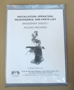 Operation And Parts Manual For Bridgeport Series I Mills step Pulley Or Vs