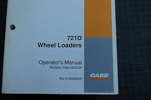 Case 721d Front End Wheel Loader Owner Operator Maintenance Manual Book Use 2004