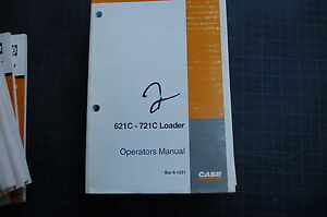Case 621c 721c Front End Wheel Loader Owner Operator Maintenance Manual 2000 Use