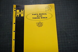 Hyster Winch W12d Part Manual Book Spare Catalog Ih Td 25c Crawler Tractor Dozer