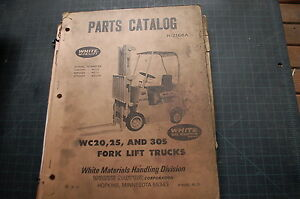 White Wc20 Wc25 Wc30s Forklift Parts Manual Book Catalog Spare List Owner Truck