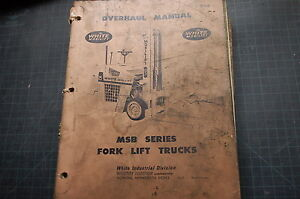 White Msb Series Forklift Service Repair Overhaul Manual Shop Owner Book Guide