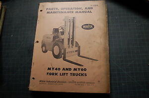 White My40 My60 Forklift Service Repair Parts Manual Book Catalog Spare Oem Shop