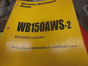 Komatsu Wb150aws 2 Backhoe Loader Operation Maintenance Manual 2001