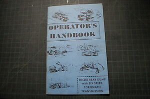 Euclid Rear Dump Truck Six Speed Owner Operator Operation Manual Book Guide User