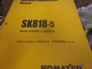 Komatsu Sk818 5 Skid Steer Loader Operation Maintenance Manual 2004