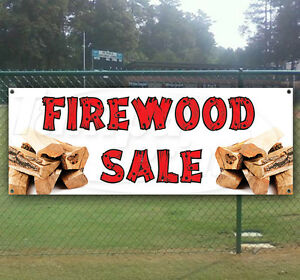 Firewood Sale Advertising Vinyl Banner Flag Sign Many Sizes Available Usa
