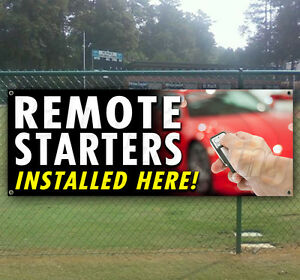 Remote Starters Installed Advertising Vinyl Banner Flag Sign Many Size Available